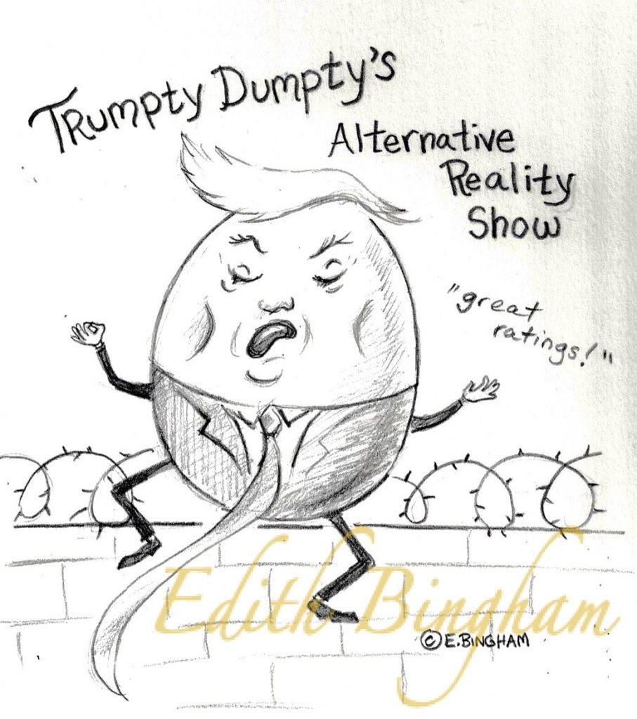 """Trumpty Dumpty"""